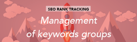 Tracking SEO: Management of group and keyword relations