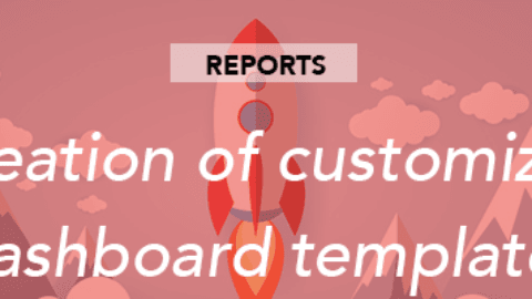 Creating customized dashboard templates