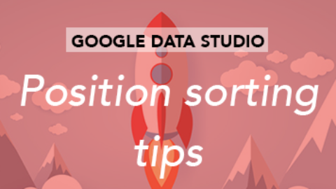 Data-Studio connector – position sorting tips