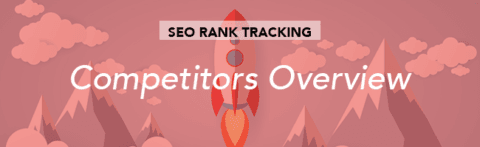 SEO Tracking – Summary of Competitors
